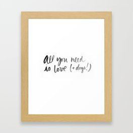 All You Need is Love and Dogs  Framed Art Print