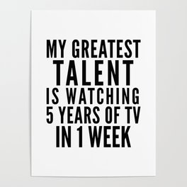 MY GREATEST TALENT IS WATCHING 5 YEARS OF TV IN 1 WEEK Poster