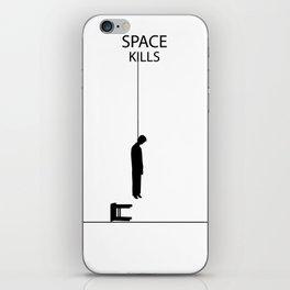 SPACE KILLS iPhone Skin