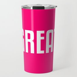 Great Travel Mug
