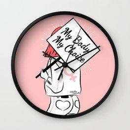 The Feminist - My Body My Choice Wall Clock