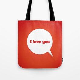 Things We Say - I love you Tote Bag