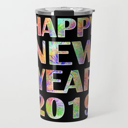 Happy New Year 2019 New Year's Eve Party Gift Travel Mug