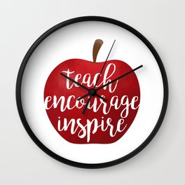 Teach Encourage Inspire Wall Clock