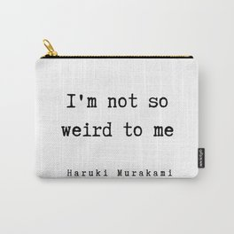 64 |  Haruki Murakami Quotes | 190811 Carry-All Pouch