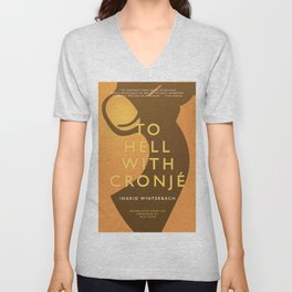 To Hell With Cronje Unisex V-Neck