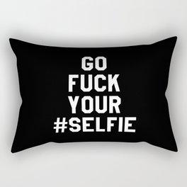 GO FUCK YOUR SELFIE (Black & White) Rectangular Pillow