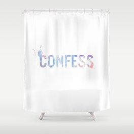 Confess Shower Curtain