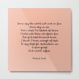 Poetic Typography: Robert Frost Fire and Ice in Purple and Blush Pink Metal Print