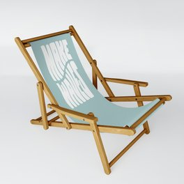 Make Waves Sling Chair