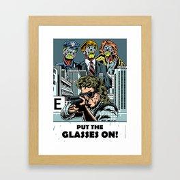 Put The Glasses On Framed Art Print