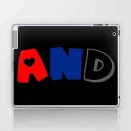 And (Polyamory) Laptop & iPad Skin
