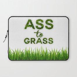 Ass to Grass Laptop Sleeve