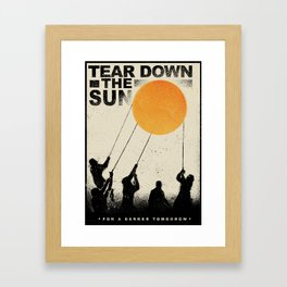 Tear Down the Sun Framed Art Print