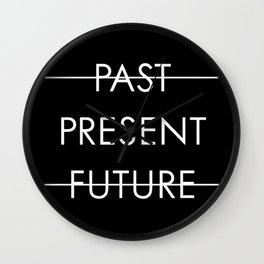 Past Present Future Wall Clock
