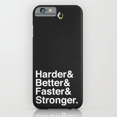 Harder, Better, Faster, Stronger. (Daft Punk) iPhone 6s Slim Case