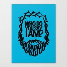 Who do you say I am? Canvas Print