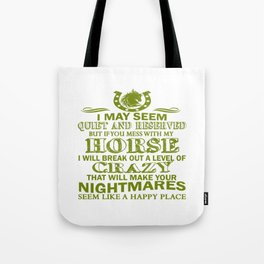If You Mess With My Horse Tote Bag
