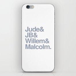 Jude & JB & Willem & Malcolm. iPhone Skin