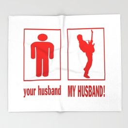 GUITARIST - MY HUSBAND Throw Blanket
