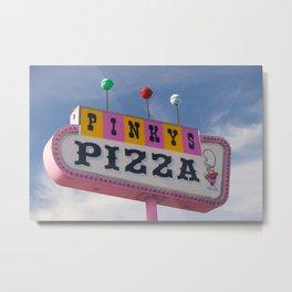 Pinky's Pizza Metal Print