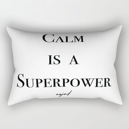 Calm Is A Superpower (Black Letters) Rectangular Pillow