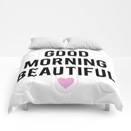 Good Morning Beautiful Comforters