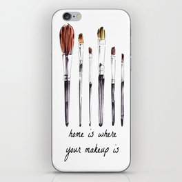 Home Is Where Your Makeup Is iPhone Skin
