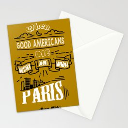 When good Americans die, they go to Paris Oscar Wilde Inspirational Quotes Stationery Cards