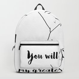 You Will Always Be My Greatest Adventure Light Backpack