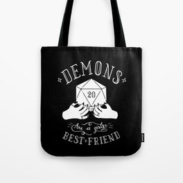 Demons Are A Girl's Best Friend Tote Bag