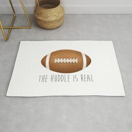 The Huddle Is Real Rug