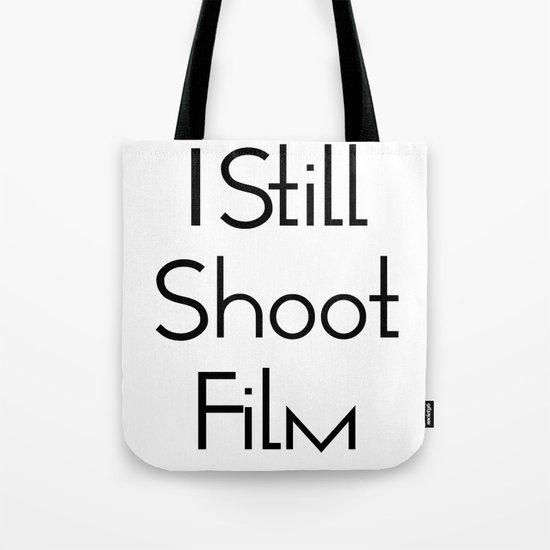 I Still Shoot Film - 1line Tote Bag