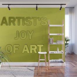 Artist's joy of art 2 Wall Mural