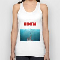 hentai Tank Tops featuring Hentai Jaws poster by Komrod