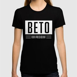 Beto Orourke Campaign Sticker | Beto For President | Beto 2020 Elections | Vote O Rourke T-shirt
