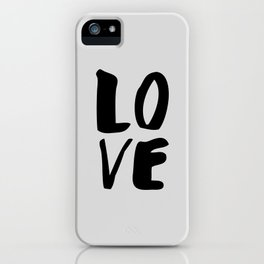 Monochrome LOVE black-white hand lettered ink typography poster design home decor wall art iPhone Case
