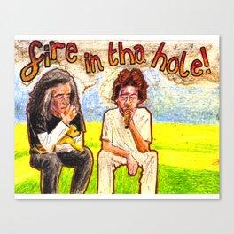 FIRE IN THA HOLE Marijuanaman & English Guy Youtube tribute Canvas Print