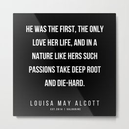 63   |   Louisa May Alcott Quote | 200413 Metal Print