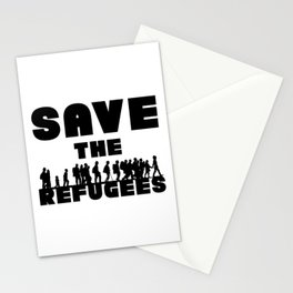SAVE THE REFUGEES Stationery Cards