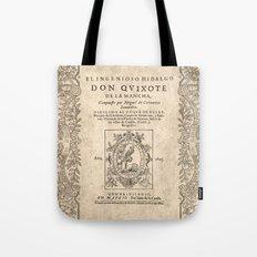 Cervantes. Don Quijote, 1605. Tote Bag
