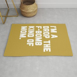Drop The F-Bomb Mom Funny Quote Rug