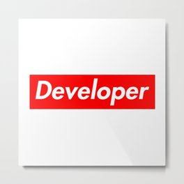 Developer - Programmer supreme Metal Print