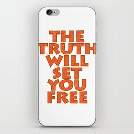 "Simple yet attractive tee design with text ""The Truth Will Set You Free"". Makes a nice gift too!  iPhone Skin"