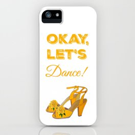 Okay lets dance! Yellow retro shoes with yellow peony iPhone Case