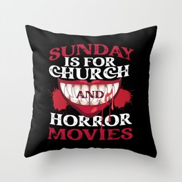 Scary Sunday Is For Church And Horror Movies Blood Throw Pillow