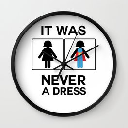 It Was Never A Dress Toilet Women Sign Superhero Wall Clock