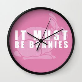 It Must Be Bunnies Wall Clock