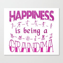 Happiness is Being a GRANDMA Canvas Print