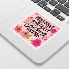 Pretty Swe*ry: Profanities will not be fucking tolerated Sticker